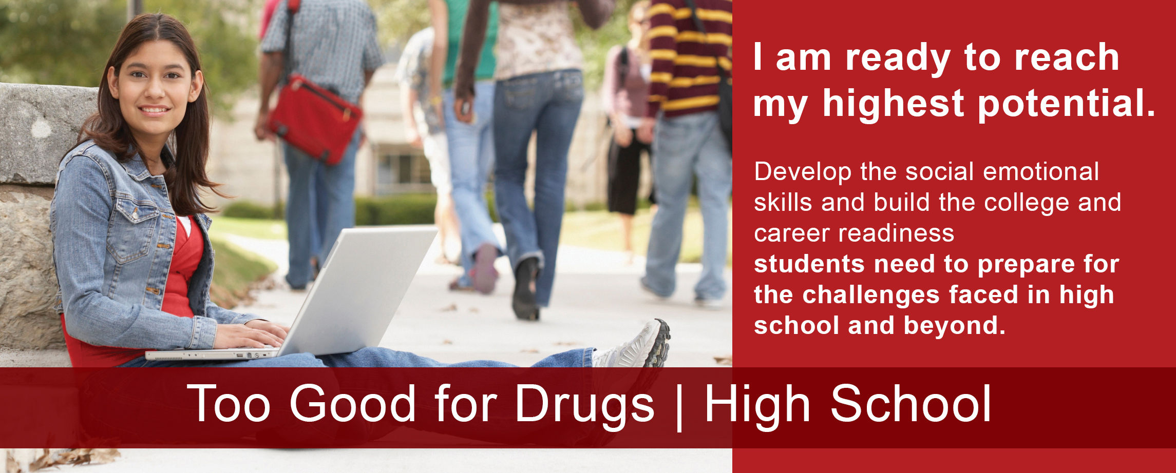 Too Good for Drugs - High School Revised