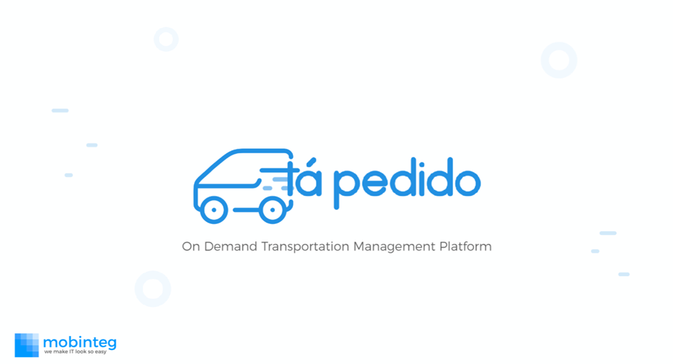 'Tá Pedido: the flexible transportation management platform by mobinteg